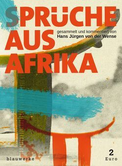 Sprüche aus Afrika von Krummenacher,  Marco, Wense,  Hans Jürgen von der