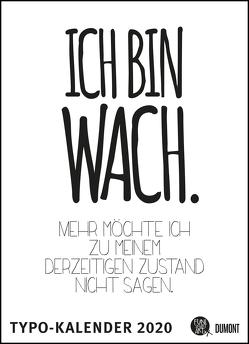 Sprüche-Kalender 2020 – Typo-Kalender von FUNI SMART ART – Poster-Format 49,5 x 68,5 cm von DUMONT Kalenderverlag, FUNI SMART ART