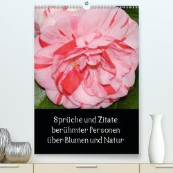 Sprüche und Zitate berühmter Personen über Blumen und Natur (Premium, hochwertiger DIN A2 Wandkalender 2020, Kunstdruck in Hochglanz) von Herkenrath,  Sven