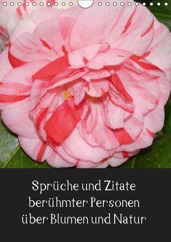 Sprüche und Zitate berühmter Personen über Blumen und Natur (Wandkalender 2019 DIN A4 hoch) von Herkenrath,  Sven