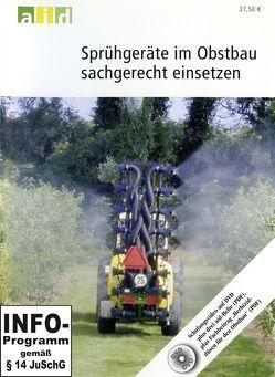 Sprühgeräte im Obstbau sachgerecht einsetzen – Einzellizenz von Knewitz,  Horst, Koch,  Heribert