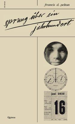 Sprung über ein Jahrhundert von Pelton (Oppenheimer,  Franz),  Francis D., Willms,  Claudia