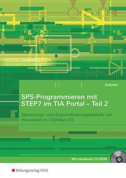 SPS-Programmieren mit STEP7 im TIA Portal von Schmitt,  Karl