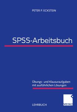 SPSS-Arbeitsbuch von Eckstein,  Peter P.
