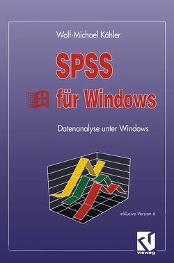 SPSS für Windows von Kähler,  Wolf Michael