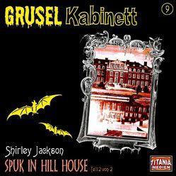 Spuk in Hill House II von Gruppe,  Marc, Jackson,  Shirley
