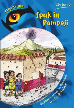 Spuk in Pompeji von Fredrich,  Volker, Terhart,  Franjo