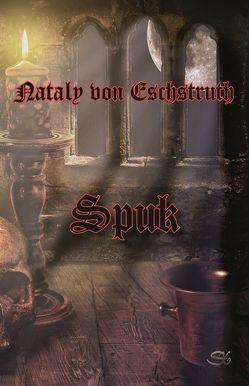 Spuk von Eschstruth,  Nataly von