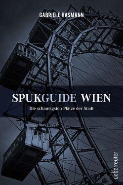 Spukguide Wien von Hasmann,  Gabriele