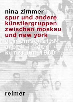 SPUR und andere Künstlergruppen von Zimmer,  Nina