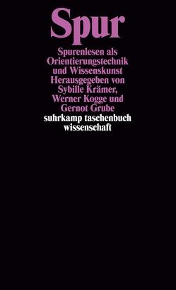 Spur von Grube,  Gernot, Kogge,  Werner, Krämer,  Sybille