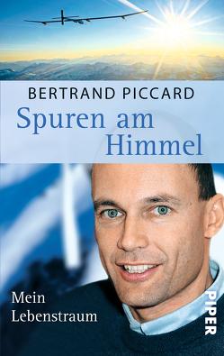 Spuren am Himmel von Bayer,  Michael, Piccard,  Bertrand