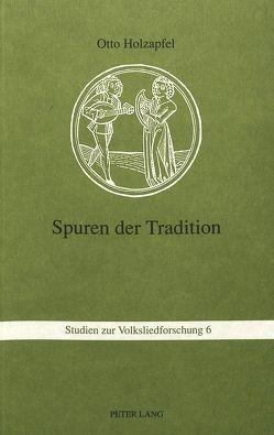 Spuren der Tradition von Holzapfel,  Otto