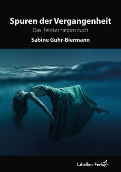Spuren der Vergangenheit von Guhr-Biermann,  Sabine