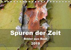 Spuren der Zeit – Bilder aus Rost (Tischkalender 2019 DIN A5 quer) von Hilmer-Schröer + Ralf Schröer,  B.