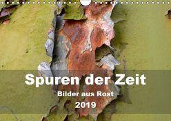 Spuren der Zeit – Bilder aus Rost (Wandkalender 2019 DIN A4 quer) von Hilmer-Schröer + Ralf Schröer,  B.