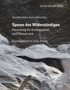 Spuren des Widerständigen von Liebhart,  Karin, Weiss,  Alexandra