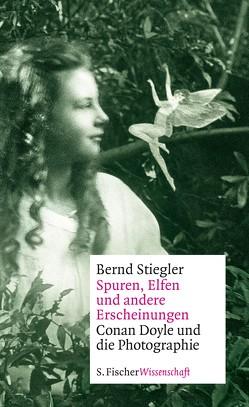 Spuren, Elfen und andere Erscheinungen von Stiegler,  Bernd