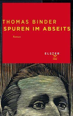 Spuren im Abseits von Binder,  Hannes, Binder,  Thomas