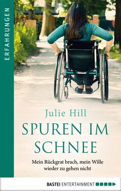 Spuren im Schnee von Hill,  Julie, Thiele,  Inga-Brita