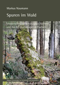 Spuren im Wald von Naumann,  Markus