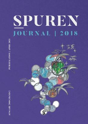 Spuren |Journal 2018 von Lundgren,  Peter, Rehahn,  Manuela, Rehahn,  Masami, Rehahn,  R.