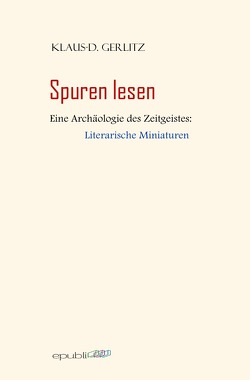 Spuren lesen von Gerlitz,  Klaus-D.