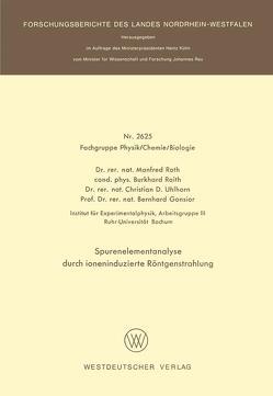 Spurenelementanalyse durch ioneninduzierte Röntgenstrahlung von Gonsior,  Bernhard, Raith,  Burkhard, Roth,  Manfred, Uhlhorn,  Christian D.
