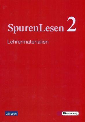 SpurenLesen 2 von Büttner,  Gerhard, Dieterich,  Veit-Jakobus, Marggraf,  Eckhard, Roose,  Hanna