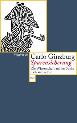 Spurensicherung von Bonz,  Gisela, Ginzburg,  Carlo, Hauber,  Karl F.