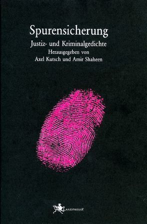 Spurensicherung von Kutsch,  Axel, Shaheen,  Amir