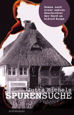 Spurensuche von Michels,  Jutta