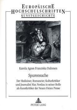 Spurensuche von Dahmen,  Karola