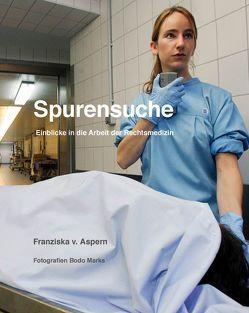 Spurensuche von Aspern,  Franziska von, Marks,  Bodo