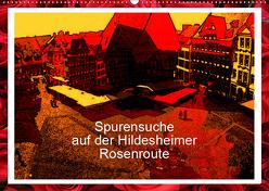 Spurensuche auf der Hildesheimer Rosenroute (Wandkalender 2019 DIN A2 quer) von Niemsch,  Gerhard