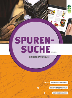 Spurensuche – ein Literaturbuch von Stuiber,  Brigitte