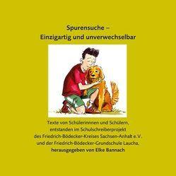 Spurensuche – Einzigartig und unverwechselbar von Bannach,  Elke