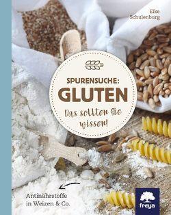 Spurensuche: Gluten von Schulenburg,  Elke