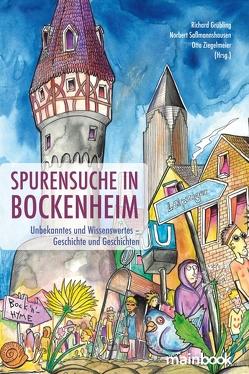 Spurensuche in Bockenheim von Grübling,  Richard, Saßmannshausen,  Norbert, Ziegelmeier,  Otto