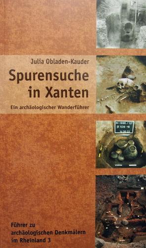 Spurensuche in Xanten von Wiemer,  Karl P