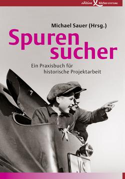 Spurensucher von Sauer,  Michael