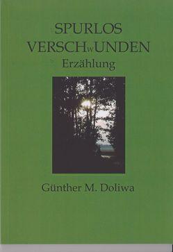 Spurlos verschwunden von Doliwa,  Günther M