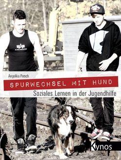 Spurwechsel mit Hund von Putsch,  Angelika