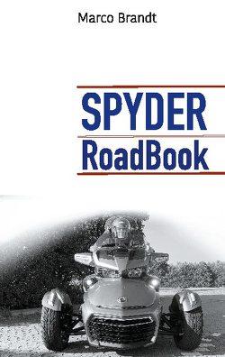 SPYDER RoadBook von Brandt,  Marco