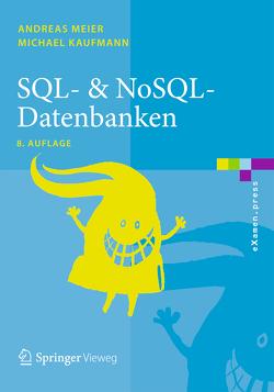 SQL- & NoSQL-Datenbanken von Kaufmann,  Michael, Meier,  Andreas