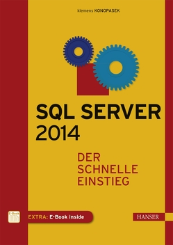 SQL Server 2014 von Konopasek,  Klemens