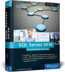 SQL Server 2016 von Kühnel,  Andreas, Mertins,  Dirk, Neumann,  Jörg