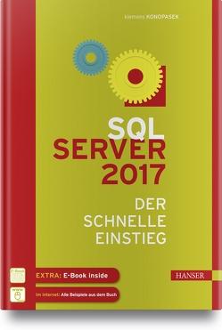 SQL Server 2017 von Konopasek,  Klemens