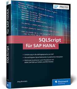 SQLScript für SAP HANA von Brandeis,  Jörg