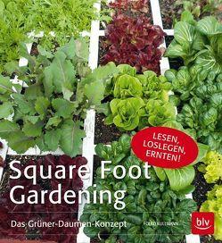 Square Foot Gardening von Kullmann,  Folko